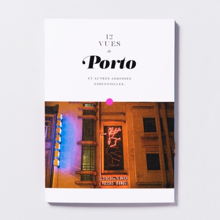 12 VUES TRAVEL GUIDE PORTO